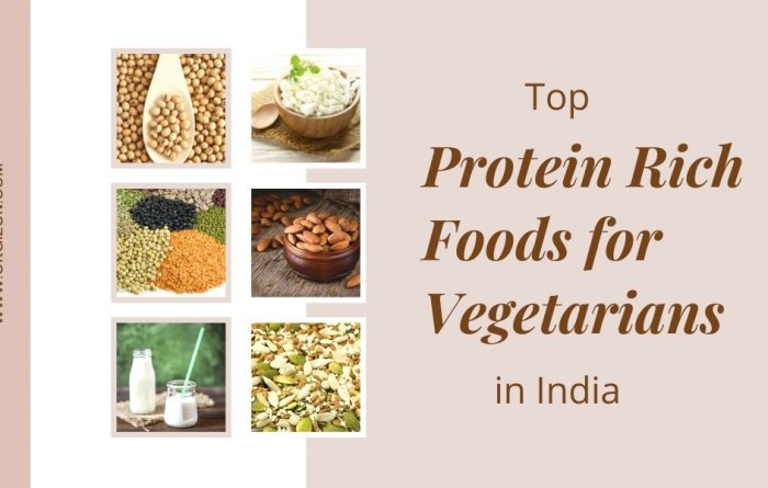 Protein Rich Foods for Vegetarians in India