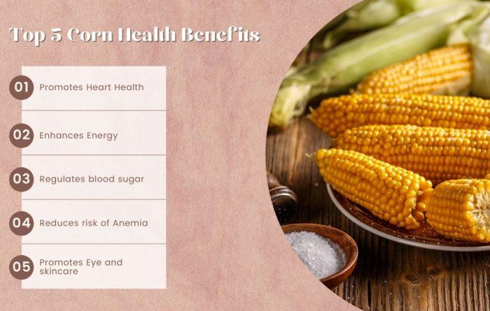 top 5 corn health benefits
